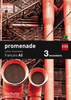 francés 3º eso cahier d´exercises a2 promenade ed 2015-9788467578010