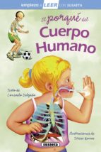 el porque del cuerpo humano (empiezo a leer 6 7 años) consuelo delgado 9788467729610
