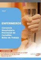 ENFERMEROS DEL CONSORCIO HOSPITALARIO PROVINCIAL DE CASTELLON. BO LSA DE TRABAJO. TEST