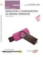 (mf0219_2 ) manual. instalación y configuración de sistemas operativos . certificados de profesionalidad. sistemas 9788468144610