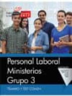 personal laboral ministerios. grupo 3. temario y test comun 9788468176710