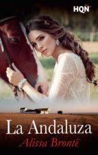 la andaluza (ebook)-alissa bronte-9788468786810