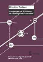 grupos de discusion en investigacion cualitativa rosaline barbour 9788471127310