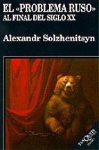 el problema ruso: al final del siglo xx-alexandr isaevich solzhenitsyn-9788472238510