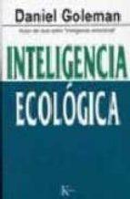 inteligencia ecologica-daniel goleman-9788472457010