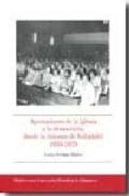 aportaciones de la iglesia a la democracia, desde la diocesis de valladolid, 1959 1979 laura serrano blanco 9788472997110