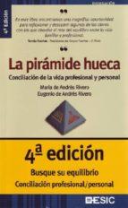 la piramide hueca: conciliacion de la vida profesional y personal maria de andres rivero eugenio de andres rivero 9788473564410