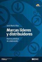 marcas lideres y distribuidores: buenas practicas de colaboracion-wole soyinka-jose maria vilas-9788473567510