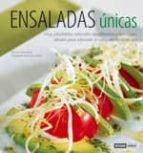 ensaladas unicas: muy saludables, naturales, equilibradas y delic iosas, ideales para saborear a cualquier hora del dia adriana ortemberg 9788475562810