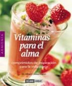 vitaminas para el alma: comprimidos de inspiracion para la vida d iaria albert liebermann 9788475563510