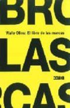wally olins: el libro de las marcas 9788475565910