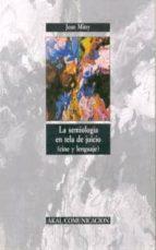 la semiologia en tela de juicio-jean mitry-9788476006610