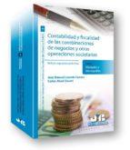 contabilidad y fiscalidad de las combinaciones de negocios y otra s operaciones societarias-jose manuel lizanda cuevas-9788476989210