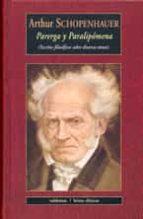 parerga y paralipomena (escritos filosoficos sobre diversos temas )-arthur schopenhauer-9788477026310