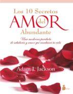 diez secretos del amor abundante-adam j. jackson-9788478088010