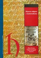 El libro de Discurso religioso y contrarreforma autor ELISEO SERRANO MARTIN EPUB!