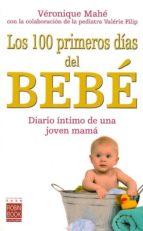 los 100 primeros dias del bebe veronique mahe 9788479279110