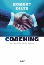 coaching. herramientas para el cambio-robert dilts-9788479535810