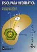 fisica para informatica victoriano lopez rodriguez mª del mar montoya lirola 9788480044110