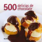 500 delicias de chocolate lauren floodgate 9788480767910