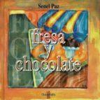 fresa y chocolate-paz senel-9788481369410