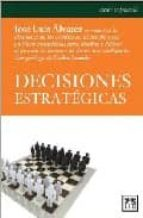 decisiones estrategicas jose luis alvarez 9788483560310