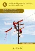 (i.b.d.)montaje de redes electricas aereas de baja tension. elee0109 montaje y mantenimiento de instalaciones electricas     de baja tension 9788483649510