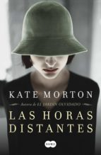 las horas distantes kate morton 9788483652510