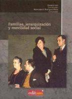 familias, jerarquizacion y movilidad social-giovanni levi-9788483719510