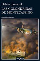 las golondrinas de montecassino-helena janeczek-9788483833810