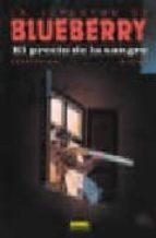 el precio de la sangre (la juventud de blueberry, nº 34) (2ª ed.) colin wilson françois corteggiani 9788484314110