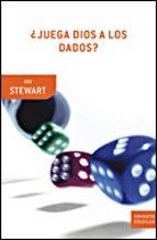 ¿juega dios a los dados?-ian stewart-9788484328810
