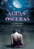 aguas oscuras-claudia gray-9788484418610