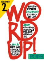 word up (vol. 2): diccionario de argot english-español, español-e nglish-9788484437710