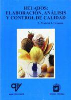 helados: elaboracion, analisis y control de calidad-a. madrid-9788484761310