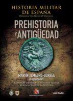 historia militar de españa,t.1: prehistoria y antiguedad-martin almagro-gorbea-9788484833710