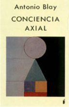 conciencia axial antonio blay fontcuberta 9788486668310