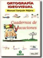 ortografia ideovisual 2 (cuaderno de vacaciones 7 8 años) 9788487705410