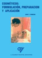 cosmeticos: formulacion, preparacion y aplicacion-john b. simmons-9788489922310