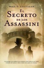 el secreto de los assassini (ebook)-mario escobar golderos-9788490180310