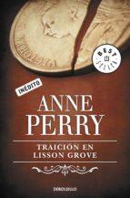 traición en lisson grove (inspector thomas pitt 26) (ebook)-anne perry-9788490322710