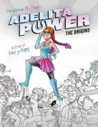 adelita power. the origins-abigail frias-9788490436110