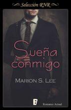 sueña conmigo (ebook)-marion s. lee-9788490695210