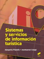 sistemas y servicios de información turística (ebook)-margarita planells-montserrat crespi-9788490775110