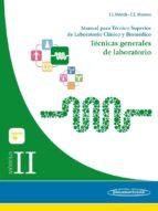 módulo ii. técnicas generales de laboratorio. manual para técnico superior de laboratorio clínico y biomédico francisco j mérida de la torre 9788491100010