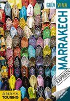 marrakech 2018 (2ª ed.) (guia viva express)-roger mimo-9788491580010