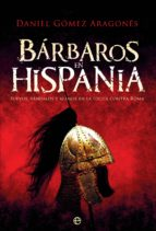 bárbaros en hispania (ebook)-daniel gomez aragones-9788491643210