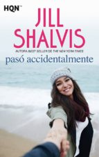 paso accidentalmente-jill shalvis-9788491708810