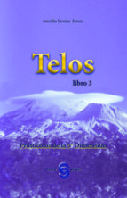 telos libro 3: protocolos de la 5ª dimension aurelia louise jones 9788493459710