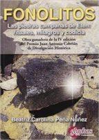 fonolitos. las piedras campanas de eten: rituales, milagros y codicia-9788494305610